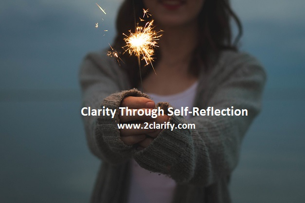 Clarity through self-reflection